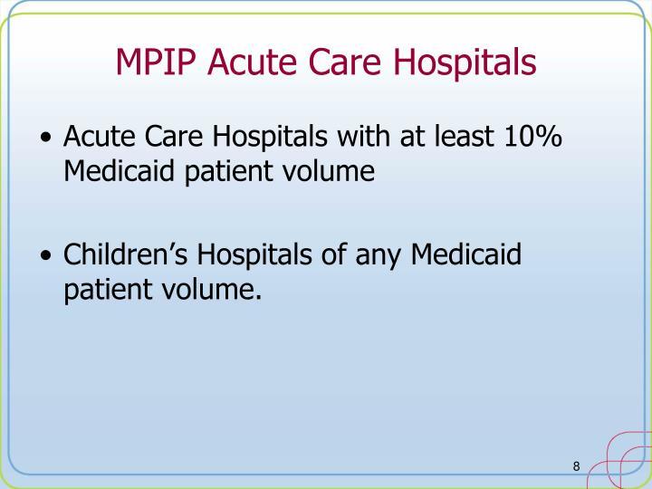 MPIP Acute Care Hospitals