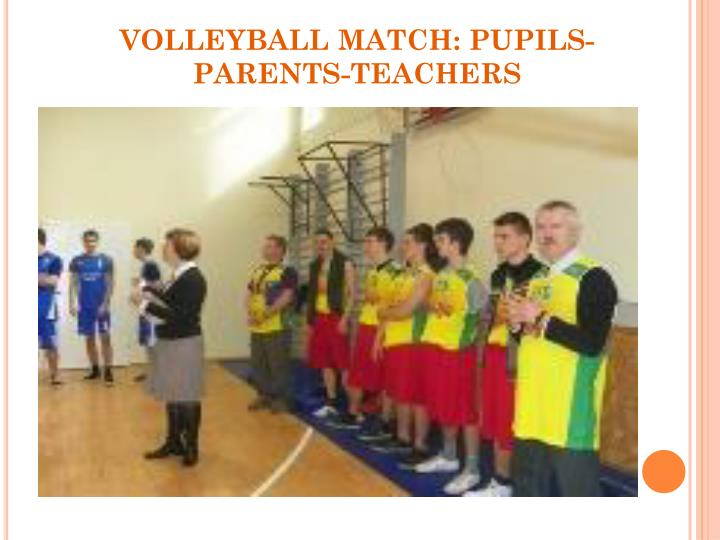 VOLLEYBALL MATCH: PUPILS-PARENTS-TEACHERS