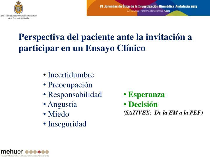 Perspectiva del paciente ante la invitación a participar en un