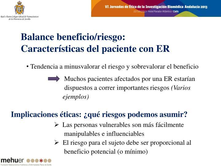 Balance beneficio/riesgo: