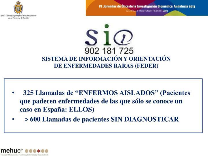 """325 Llamadas de """"ENFERMOS AISLADOS"""" (Pacientes que padecen enfermedades de las que sólo se conoce un caso en España: ELLOS)"""