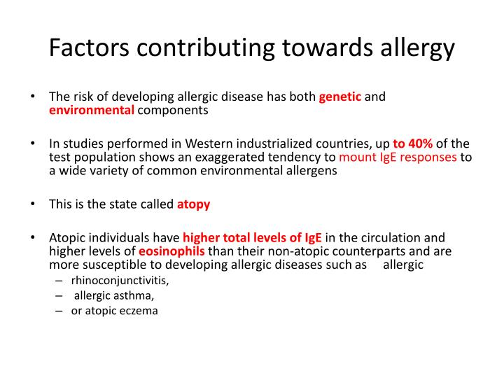 Factors contributing towards allergy