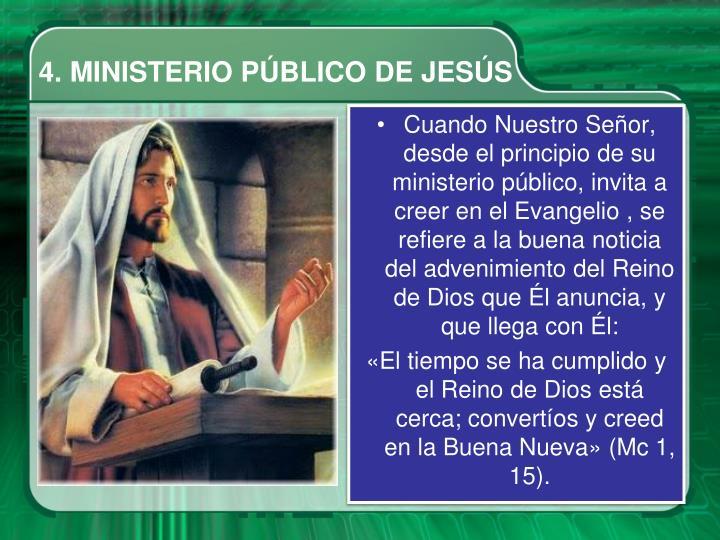4. MINISTERIO PÚBLICO DE JESÚS