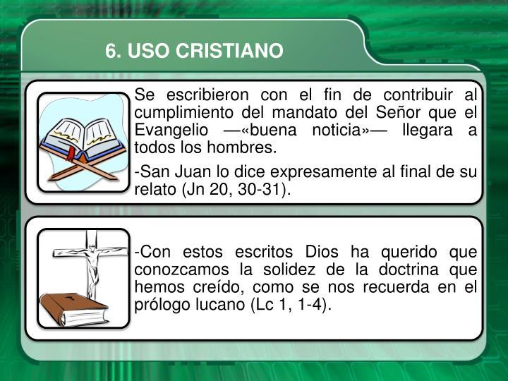 6. USO CRISTIANO