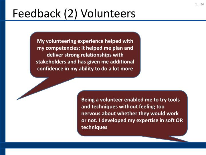 Feedback (2) Volunteers