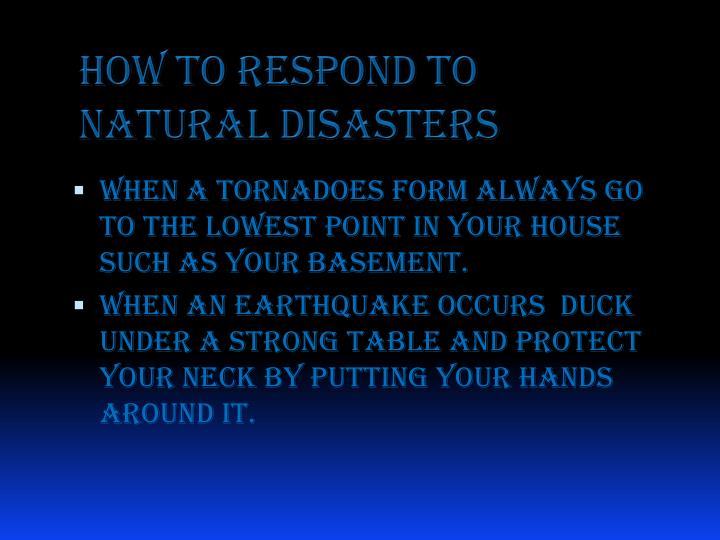 How to Respond to Natural Disasters