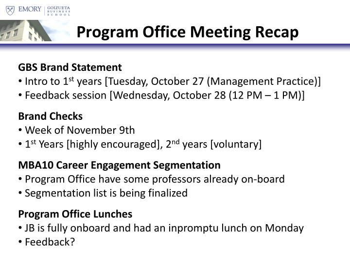 Program Office Meeting Recap