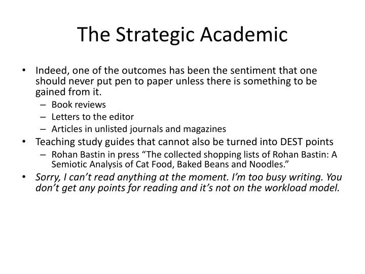 The Strategic Academic