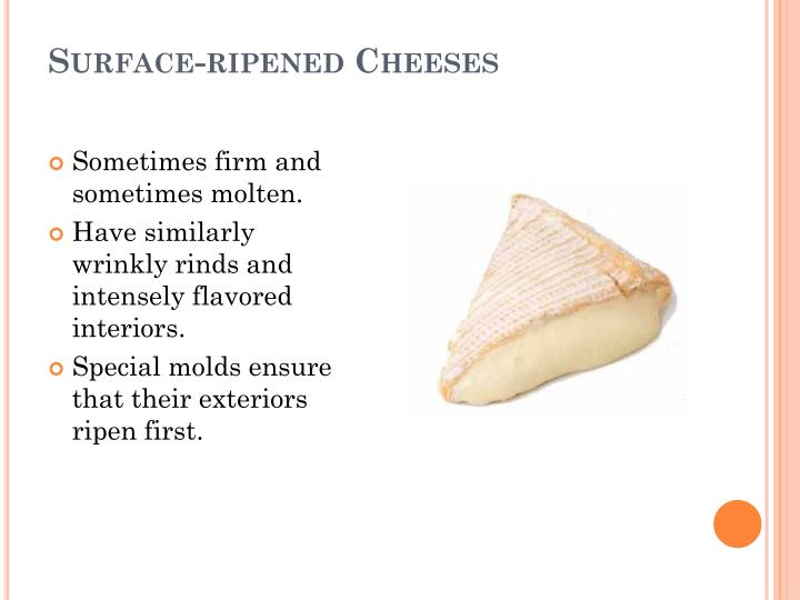 Surface-ripened Cheeses