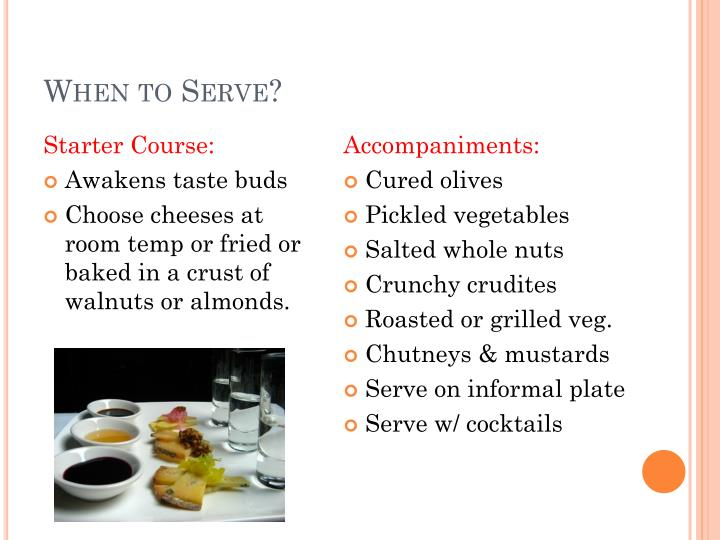 When to Serve?