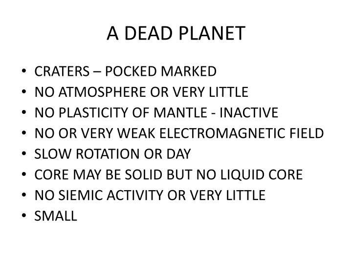 A DEAD PLANET