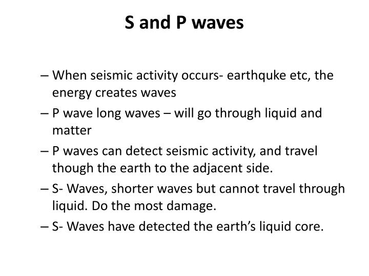 S and P waves