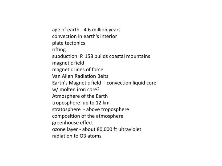 age of earth - 4.6 million years