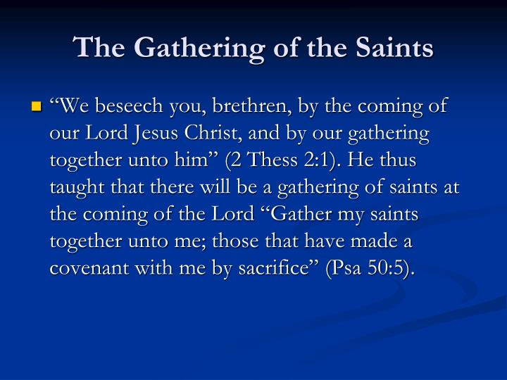 The Gathering of the Saints