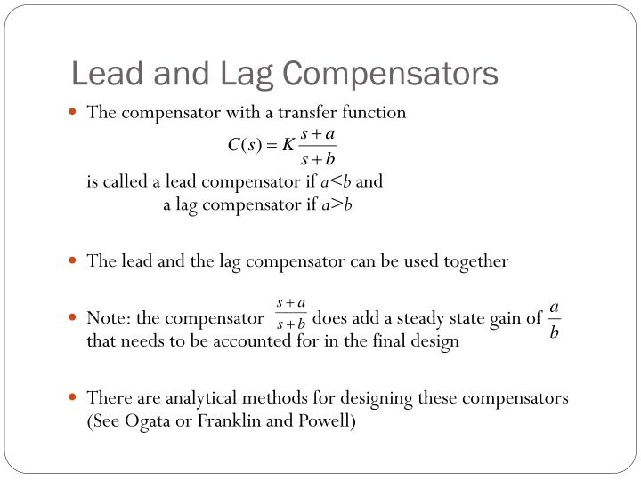Lead and Lag Compensators