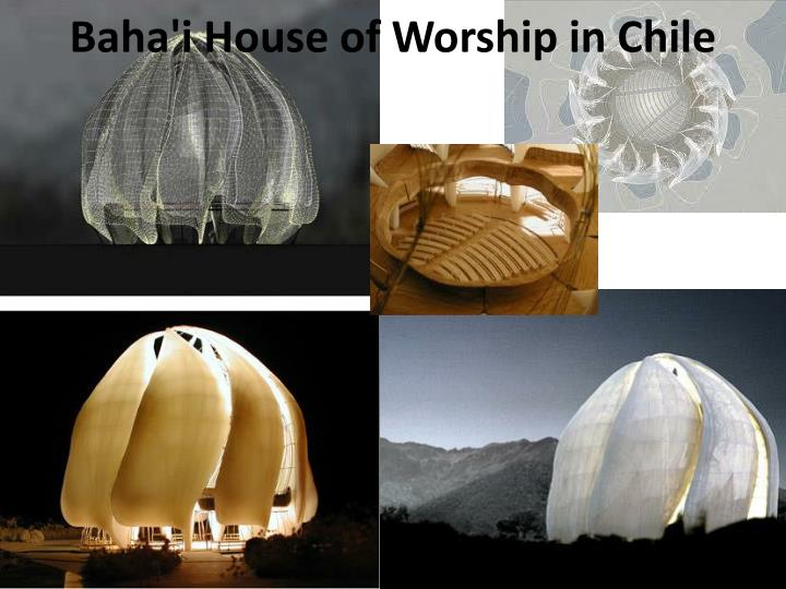 Baha'i House of Worship in Chile