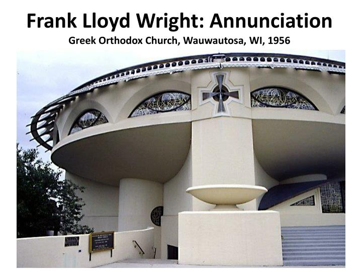 Frank Lloyd Wright: Annunciation