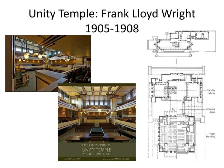 Unity Temple: Frank Lloyd Wright 1905-1908