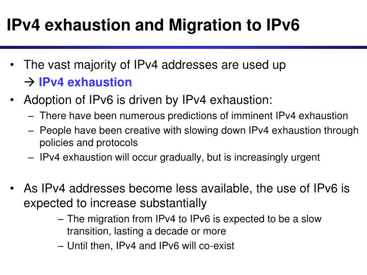 IPv4 exhaustion and Migration to IPv6