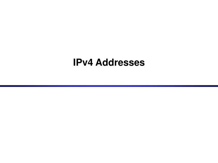 IPv4 Addresses