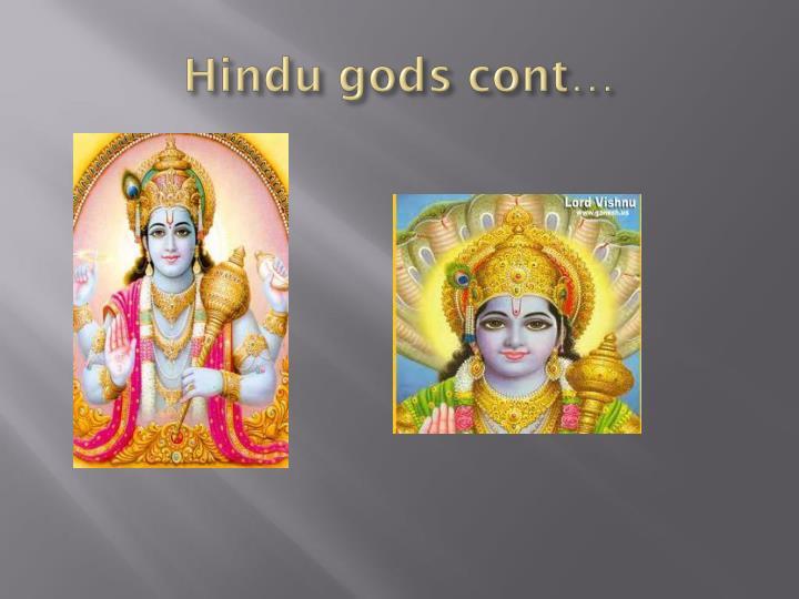 Hindu gods cont…