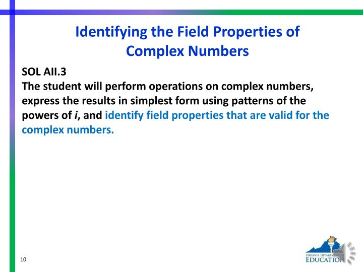 Identifying the Field Properties of