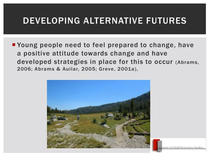 Developing alternative futures