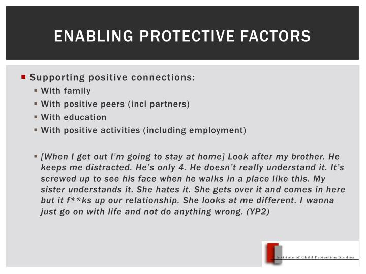Enabling protective factors