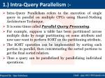 1 intra query parallelism