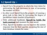 1 speed up