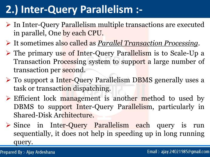 2.) Inter-Query Parallelism :-