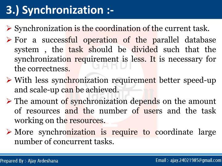 3.) Synchronization :-