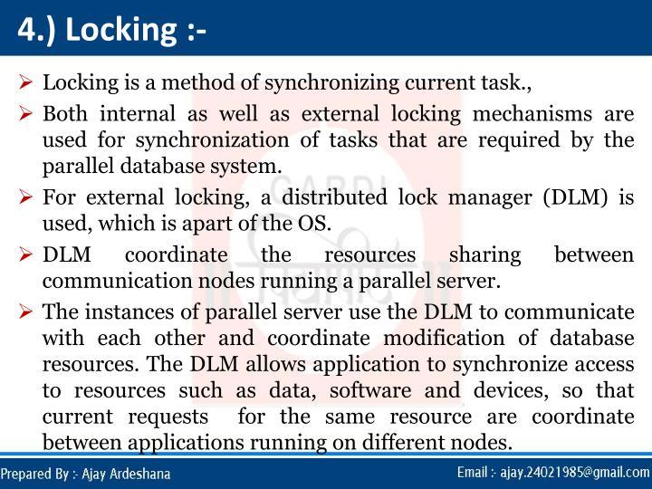 4.) Locking :-