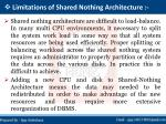 limitations of shared nothing architecture