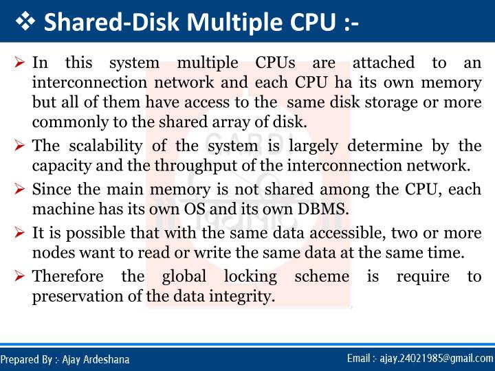 Shared-Disk Multiple CPU :-