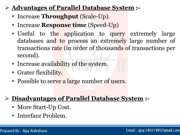 Advantages of Parallel Database System