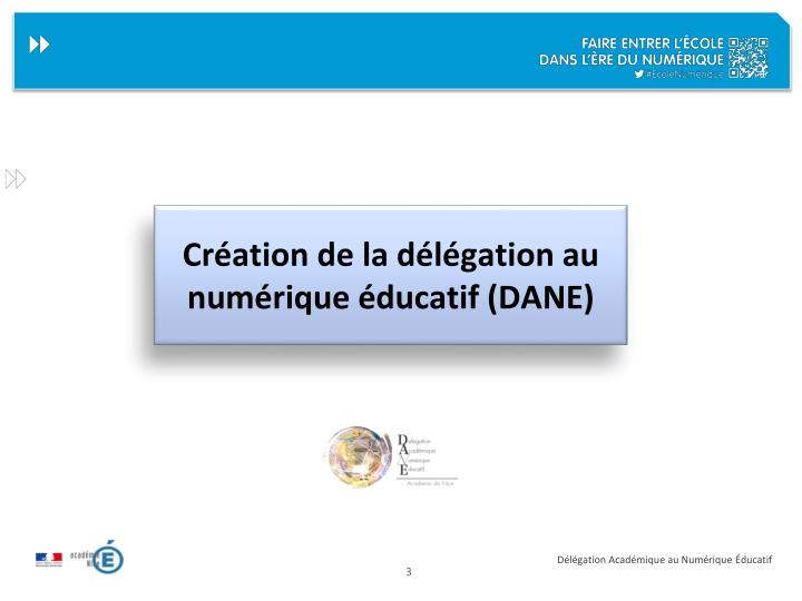 Cr ation de la d l gation au num rique ducatif dane