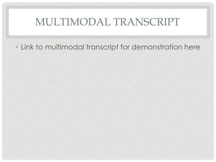 Multimodal Transcript