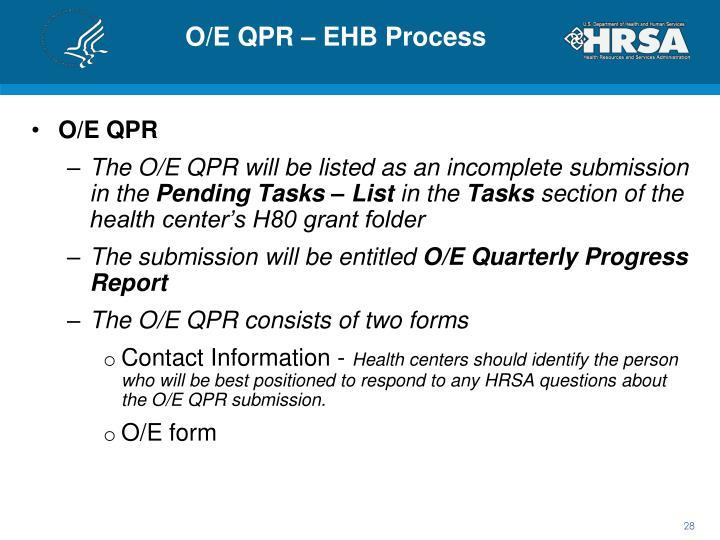 O/E QPR – EHB Process