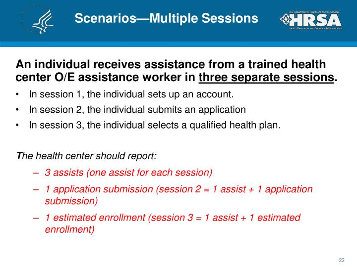 Scenarios—Multiple Sessions