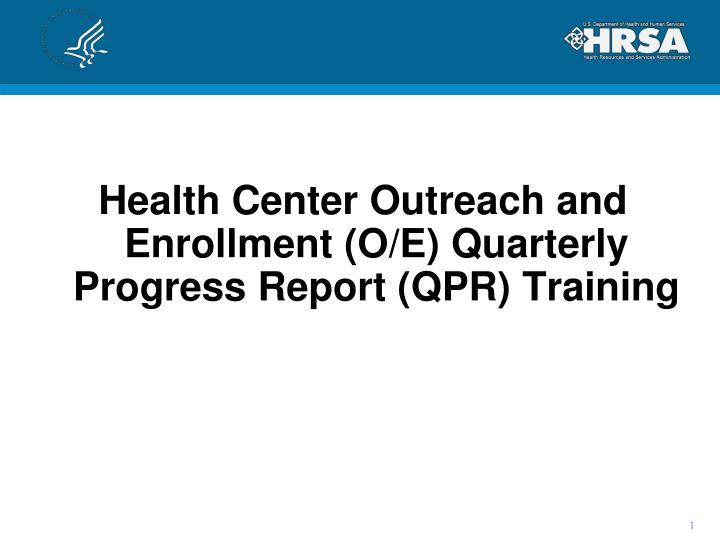 Health Center Outreach and Enrollment