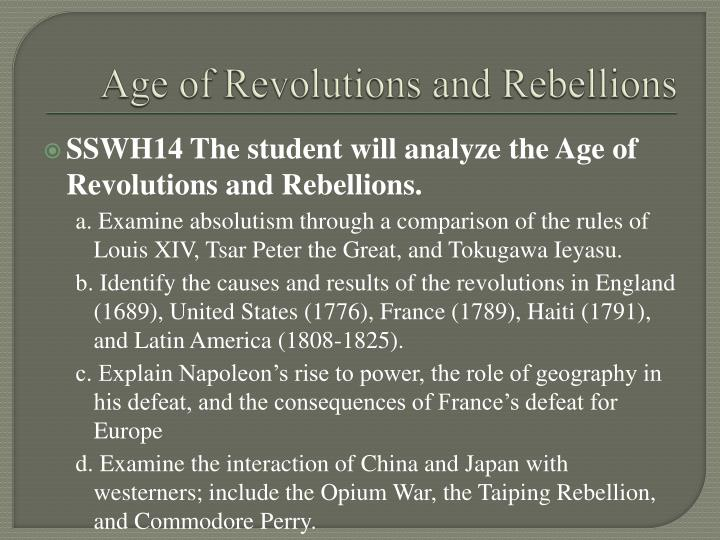 Age of revolutions and rebellions