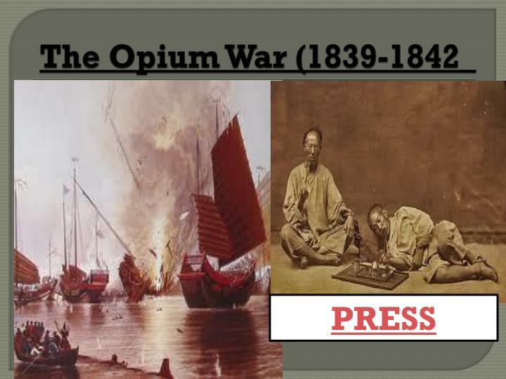 The Opium War (1839-1842_