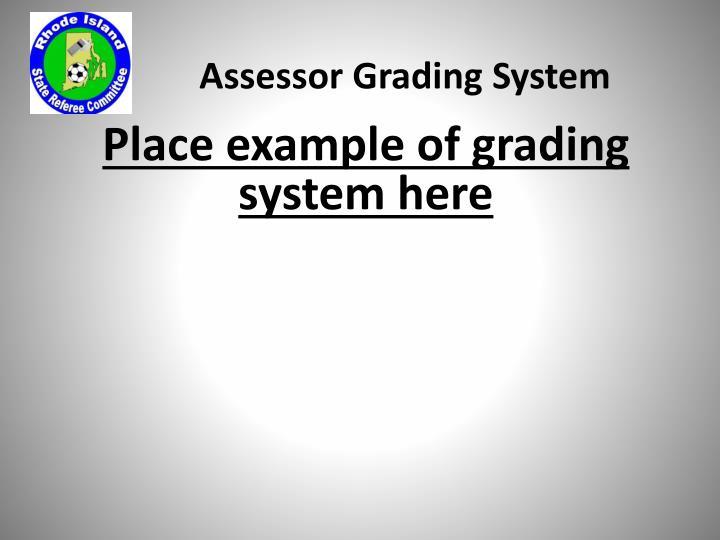Assessor Grading System