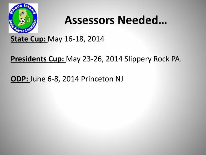 Assessors Needed…