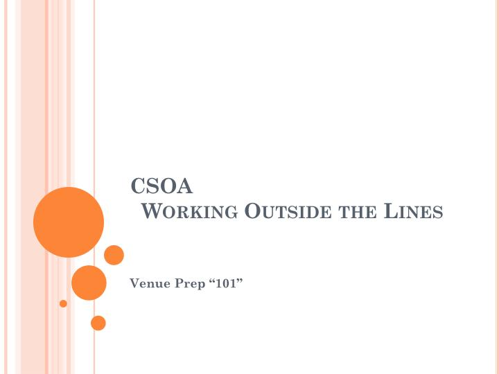 Csoa working outside the lines