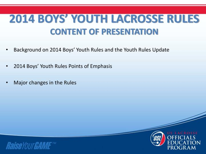 2014 boys youth lacrosse rules content of presentation