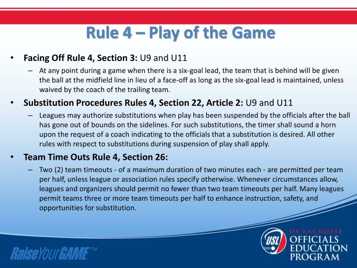 Rule 4 – Play of the Game