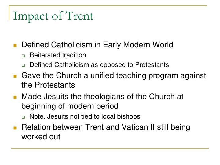 Impact of Trent