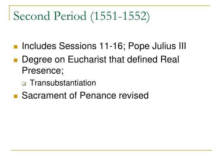 Second Period (1551-1552)